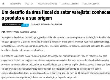 Um desafio da área fiscal do setor varejista: conhecer o produto e a sua origem