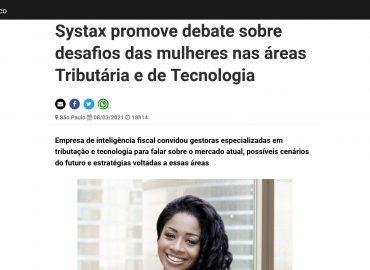 Systax promove debate sobre desafios das mulheres nas áreas Tributária e de Tecnologia