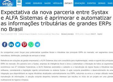 Expectativa da nova parceria entre Systax e ALFA Sistemas é aprimorar e automatizar as informações tributárias de grandes ERPs no Brasil