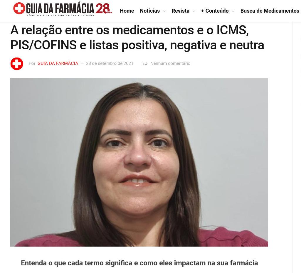 A relação entre os medicamentos e o ICMS, PIS/COFINS e listas positiva, negativa e neutra
