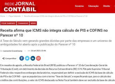 Receita afirma que ICMS não integra cálculo de PIS e COFINS no Parecer nº 10